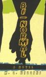 Bi-Normal - M G Higgins