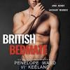 British Bedmate - Andi Arndt, Vi Keeland, Zachary Webber, Penelope Ward