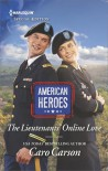 The Lieutenants' Online Love (American Heroes) - Caro Carson