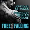 Free Falling - S.E. Jakes, Dorian Bane