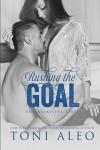 Rushing the Goal (Assassins Series Book 8) - Toni Aleo