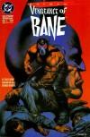Batman: Vengeance of Bane - Chuck Dixon