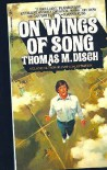 On Wings of Song - Thomas M. Disch