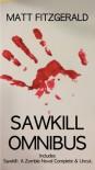 Sawkill Omnibus - Matthew L Fitzgerald