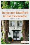 Inspector Bradford trinkt Friesentee (Küsten Krimi) - Marion Griffith-Karger