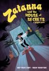 Zatanna and the House of Secrets - Matthew  Cody, Yoshi Yoshitani