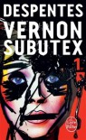 VERNON SUBUTEX T.01 - VIRGINIE DESPENTES