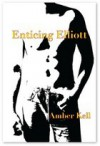 Enticing Elliott (Moon Pack, #5) - Amber Kell
