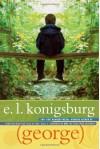 George (George) - E.L. Konigsburg