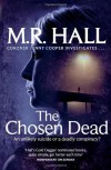 The Chosen Dead - M.R. Hall