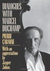 Dialogues With Marcel Duchamp - Pierre Cabanne, Marcel Duchamp, Robert Motherwell