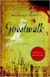 Ghostwalk - Rebecca Stott