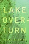 Lake Overturn - Vestal McIntyre