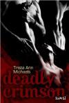 Deadly Crimson (Magic, #3) - Trista Ann Michaels