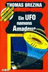 Ein UFO namens Amadeus - Thomas Brezina
