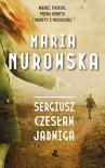 Sergiusz, Czesław, Jadwiga - Maria Nurowska
