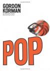 Pop: A Memoir - Gordon Korman