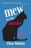 Mew Is for Murder - Clea Simon