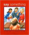 Say Something - Peggy Moss, Lea Lyon