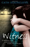 Witness - Cath Staincliffe