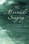 The Mermaids Singing - Lisa Carey