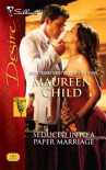 Seduced into a Paper Marriage - Maureen Child