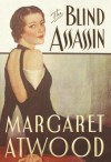 The Blind Assassin - Margaret Atwood, Margaret Atwood