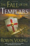 The Fall of the Templars - Robyn Young