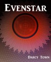 Evenstar (Morningstar, #2) - Darcy Town