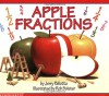 Apple Fractions - Jerry Pallotta, Rob Bolster