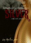 Silver (Wicked Woods, #3) - Kailin Gow