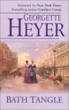 Bath Tangle - Georgette Heyer