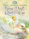 Fairy Dust and the Quest for the Egg (Disney Fairies) - Gail Carson Levine, David Christiana