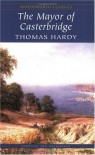 Mayor of Casterbridge - Thomas Hardy