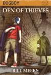 Den of Thieves - Bill Meeks