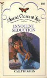Innocent Seduction - Cally Hughes
