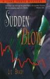 Sudden Blow - Liz Brady