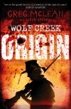 Origin: Wolf Creek Book 1 - Greg Mclean, Aaron Sterns