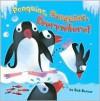 Penguins, Penguins, Everywhere! - Bob Barner