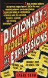 Dictionary of Problem Words and Expressions - Harry Shaw