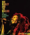 Bob Marley and the Wailers: The Ultimate Illustrated History - Richie Unterberger