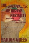 The Apple Of His Eye Mentality - Marion Green