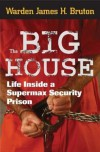 The Big House - James H. Bruton