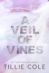 A Veil of Vines - Tillie Cole, Marisa Vitali, Brian Pallino, Audible Studios