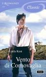 Vento di Cornovaglia (I Romanzi Classic) - Linda Kent