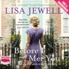 Before I Met You - Whole Story Audiobooks Ltd, Lisa Jewell, Jane Collingwood
