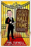 Tuffers' Cricket Hall of Fame: My willow-wielding idols, ball-twirling legends … and other random icons - Phil Tufnell