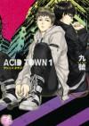 Acid Town 1 - Kyuugou