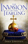 The Invasion of the Tearling - Erika Johansen