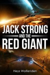 Jack Strong and the Red Giant - Heys Wolfenden